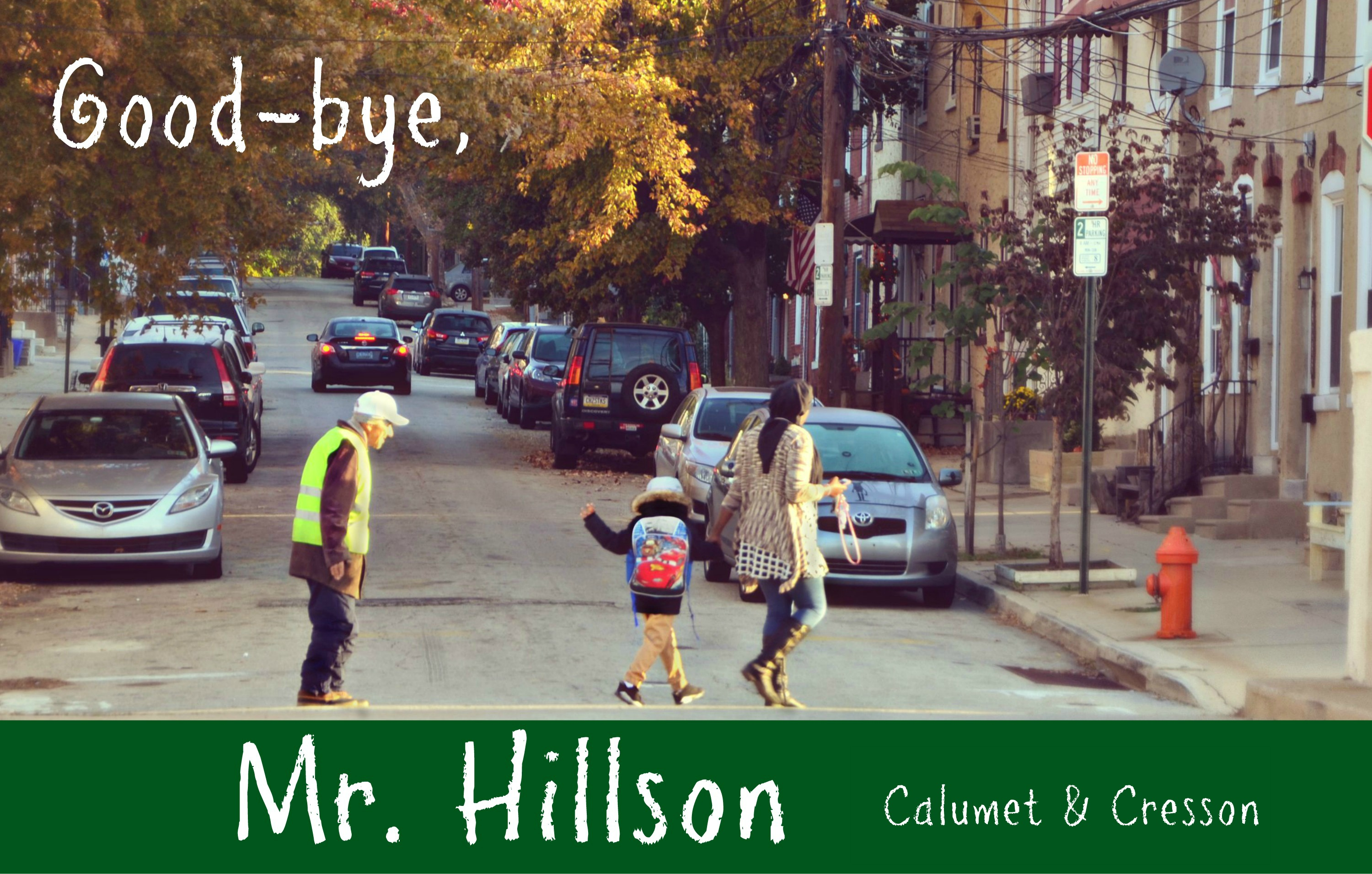 EastFallsLocal resize Mr Hillson crosses street kid waves calumet cresson txt